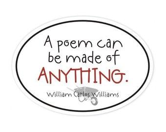 A poem William Carlos Williams sticker