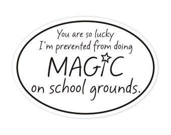 magic on school grounds sticker