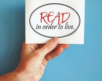 read in order to live Gustave Flaubert quote sticker