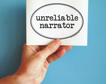 unreliable narrator oval sticker