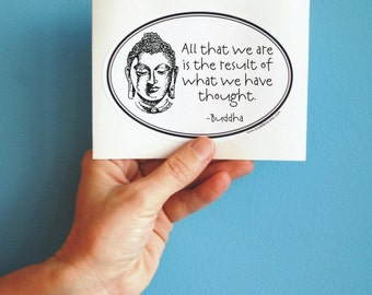 All that we are Buddha sticker