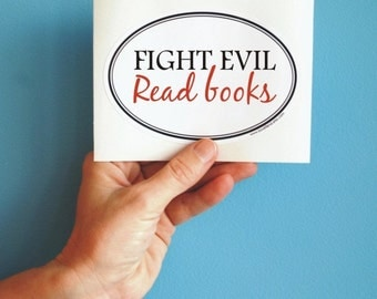 fight evil bumper sticker