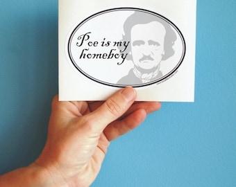 poe is my homeboy oval sticker