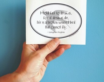 hold fast to dreams Langston Hughes oval sticker