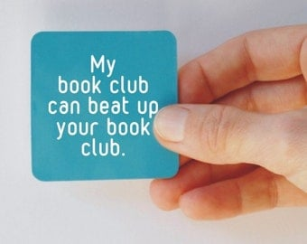 my book club can beat up your book club square magnet