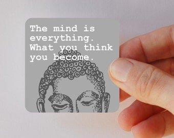 BUDDHA the mind is everything square magnet
