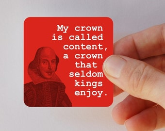 SHAKESPEARE my crown is content square magnet