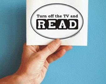 turn off the TV and read sticker