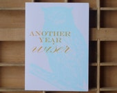 50% OFF - Another year wiser birthday card
