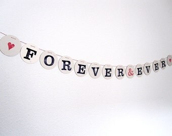 FOREVER & EVER bunting // Wedding bunting to decorate the wedding party by renna deluxe