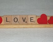 Just in time for Valentines Day...LOVE.....Scrabble letters word display sign......recycled, repurposed