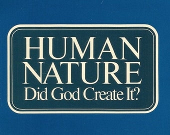 Vintage-Paper Ephemera-Religious Booklet-Human Nature, Did God Create It-1976-Printed in the USA