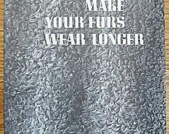RARE Vintage 50's Make Your Furs Wear Longer Booklet Cornell Extension Bulletin 838