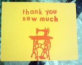 RESERVED FOR RICHKAT Thank You Sew Much Greeting Card