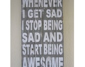 Start Being Awesome  - distressed vintage style custom made typography word art sign