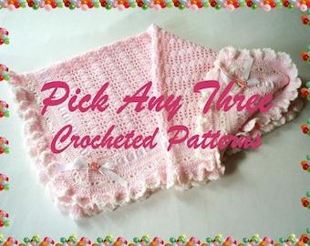 Pick Any 3 (Three) Crochet Patterns PDF