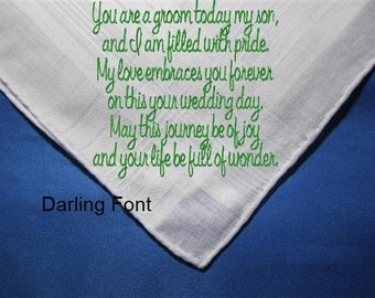 Mother of the Groom to her Son on His wedding day. A unique heirlooom hankie with a gifting envelop.  A hankerchief written in love.
