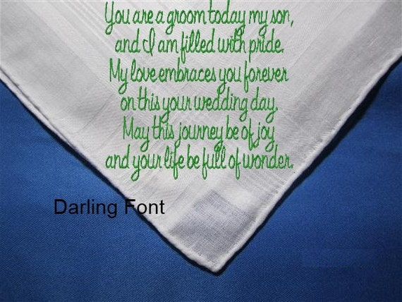 Mother of the Groom/Bride to her child on his wedding day. A unique heirloom hankie with a gifting envelop.  A hankerchief written in love.
