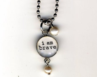 I am Brave Necklace with beaded bauble below