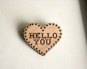 heart-shaped hello you wooden brooch