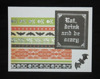 Eat, Drink and Be Scary - Halloween Card, Samhain, bats, ooak, blank Halloween card