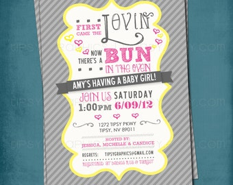 First Came the Lovin. Bun in the Oven Baby Shower Invite.  Yellow Gray Pink by Tipsy Graphics. Any colors and text.