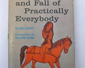The Decline and Fall of Practically Everybody, 1st printing, William Steig illus.