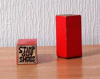 1970s Groovy STAMP OUT SHOES Rubber Stamp