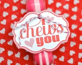 Valentine Printable 'I Chews You' Valentine Tags (INSTANT DOWNLOAD) by Love The Day