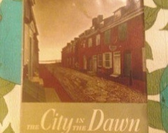 1950 novel, adventure,  Colonial America  Historical Fiction THE CITY in the Dawn Hervey Allen early american americana colonial adventure