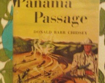 BOOK 1944 vintage novel PANAMA PASSAGE Donald Barr Chidsey American Tropics