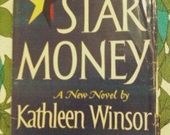 Star Money by Kathleen Winsor Hardback, DJ 1950 1st Ed Book Novel, great display lst edition, star money, romance novel, fifties book