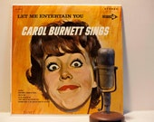 "Carol Burnett - ""Let Me Entertain You: Carol Burnett Sings"" (Original 1964 Decca Records DL 74437 with ""Everything's Coming Up Roses"") Viny"