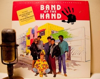 """Bob Dylan with Tom Petty (and more)1980s Movie Music Vintage Vinyl Record Album Original Soundtrack LP """"Band of the Hand""""(Original 1986 MCA)"""