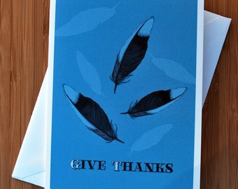 Feather- Give Thanks Greeting Card - Blank Inside