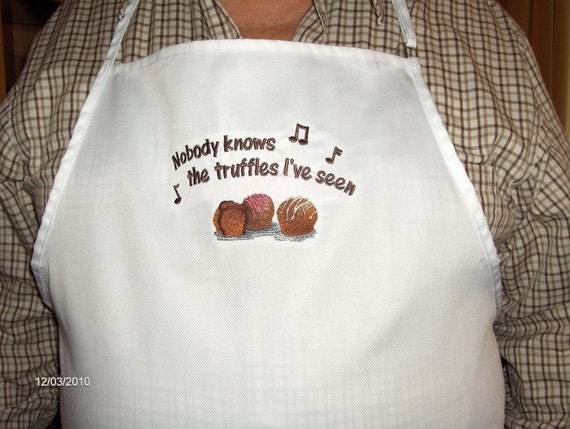 Private listing for Emily-7 personalized APRONs- Nobody knows the truffles I've seen -