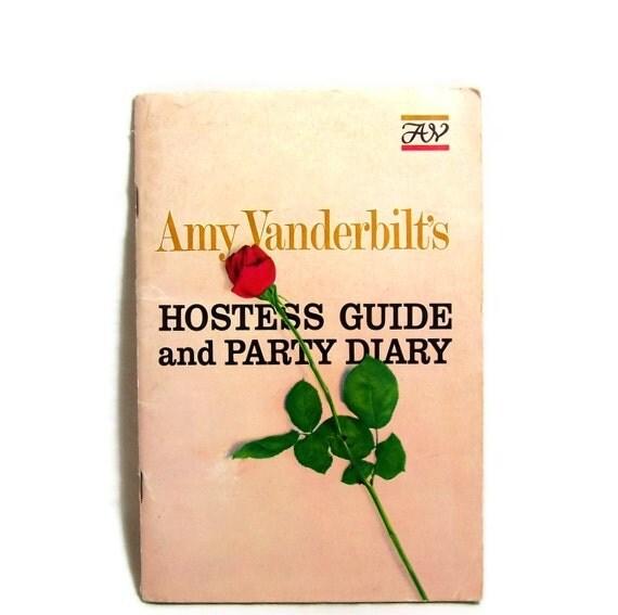 1960s Party Planner Amy Vanderbilt Hostess Guide Cocktails Tea Party Buffet More
