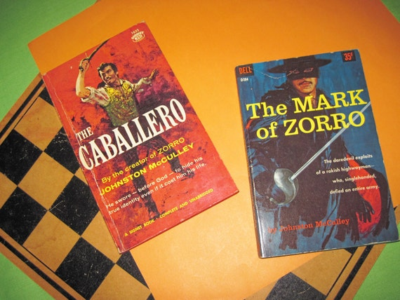 Johnston McCullery 2 Vintage Fiction Books Novels -The Mark of Zorro and The Cabellero