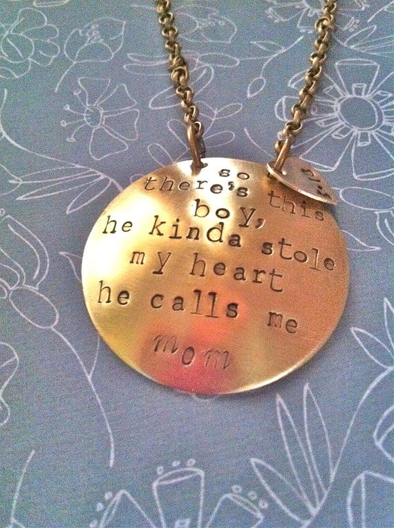 NEW-So there's this boy/girl  he/she  kinda stole my heart. He/she calls me mom...Hand Stamped Necklace