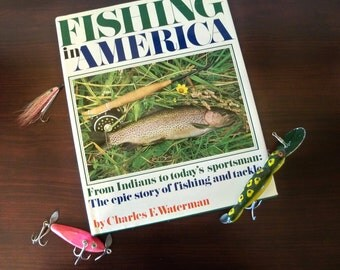Fishing in America by Charles F. Waterman 1975