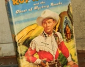 Vintage Roy Rogers and the Ghost of Mystery Rancho Book 1950