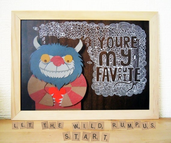 You're My Favourite - Paper collage and hand drawn lettering print - Maurice Sendak - SALE