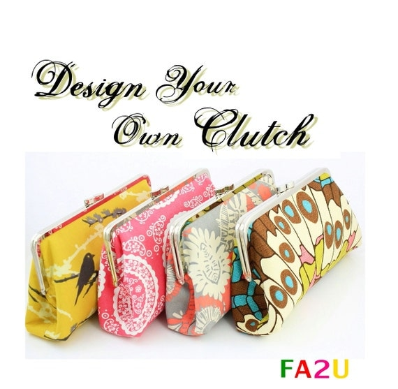 Design your own clutch - 8 inch clutch - Bridesmaid clutch - over 300 fabulous fabrics to choose from