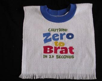 Boy's From Zero to Brat Bib