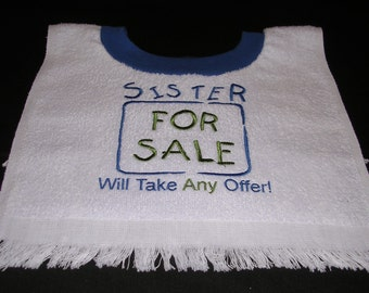 Boy's Sister for Sale Bib