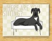 Great Dane Magnet - Where Are You Sitting - Black Great Dane Gifts Refrigerator Fridge Dog Magnet