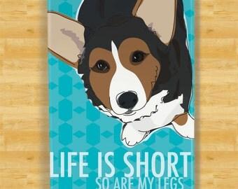Cardigan Corgi Magnet - Life is Short So Are My Legs - Tri Color Cardigan Corgi Gifts Dog Fridge Refrigerator Magnet