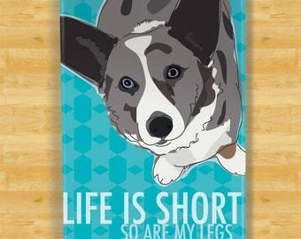 Cardigan Corgi Magnet - Life is Short So Are My Legs - Blue Merle Cardigan Corgi Gifts Dog Fridge Refrigerator Magnets