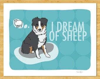 Australian Shepherd Art Print - I Dream of Sheep - Black Australian Shepherd Gifts Dog Art
