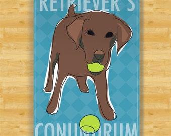 Labrador Retriever  Magnet - Retrievers Conundrum - Chocolate Lab Gifts Dog Refrigerator Fridge Magnets